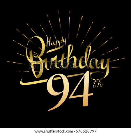 94th Happy Birthday Logo Beautiful Greeting Card Poster With Calligraphy Word Gold Fireworks Hand