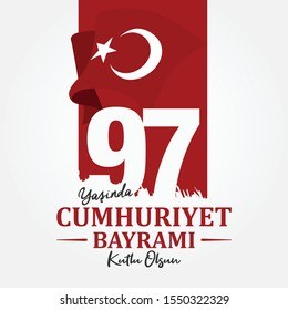 97 Yasinda Turkiye Cumhuriyeti; Kutlu Olsun. Translation: 97 Years Republic of Turkey; Happy Birthday. Vector Illustration. Greeting Card Template.