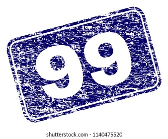 99 stamp seal imprint with grunge texture. Seal shape is a rounded rectangle with frame. Blue vector rubber print of 99 tag with unclean texture.