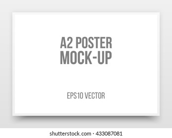 A2 white poster realistic template, mock-up with margins, realistic shadow and light background for design concepts, presentations, web, identity, prints. Vector illustration.