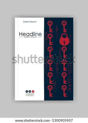 A4 Business Technology Book Cover Design Template. Lock and key. Good for Portfolio, Annual Report, Magazine, Journal, Website, Poster, Monograph, Antivirus Presentation, Conference. Vector