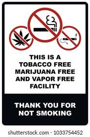 A4 Tobacco, Marijuana and Vapor free facility - No smoking sign