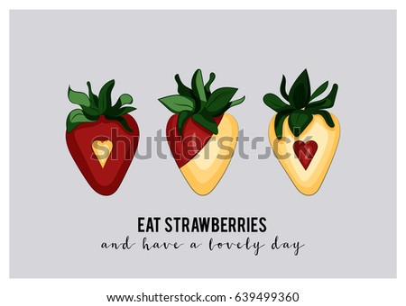 A6 Greeting Card With Dipped Strawberries And Sample Text Message Eat Have A