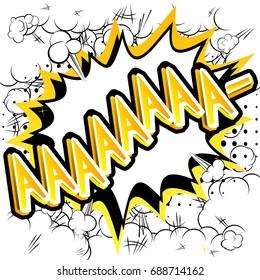 Aaaaaaaa - Vector illustrated comic book style expression.