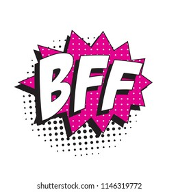 abbreviation bff (best friends forever) in retro comic speech bubble with halftone dotted shadow on white background