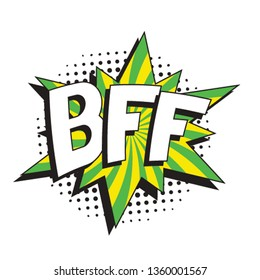 abbreviation bff (best friends forever) in retro comic speech bubble with halftone dotted shadow on white background. vector vintage pop art illustration easy to edit and customize. eps 10