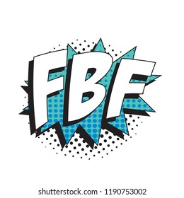 abbreviation fbf (flashback friday) in retro comic speech bubble with halftone dotted shadow