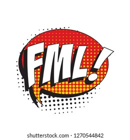 abbreviation fml (fuck my life) in retro comic speech bubble with halftone dotted shadow on white background