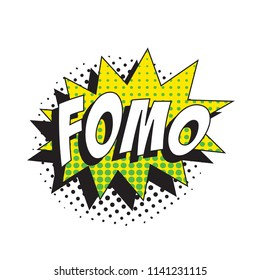 abbreviation fomo (fear of missing out) on colorful retro comic speech bubble with halftone dotted shadow on white background