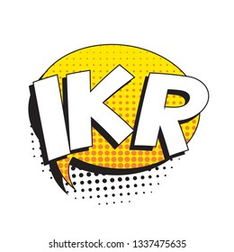 abbreviation ikr (i know right) in retro comic speech bubble with halftone dotted shadow on white background. vector vintage pop art illustration easy to edit and customize. eps 10