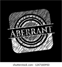 Aberrant with chalkboard texture