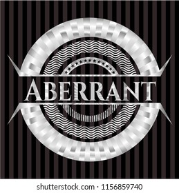 Aberrant silver badge or emblem