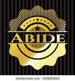 Abide shiny badge. Vector Illustration. Detailed.