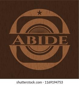 Abide wooden emblem. Retro