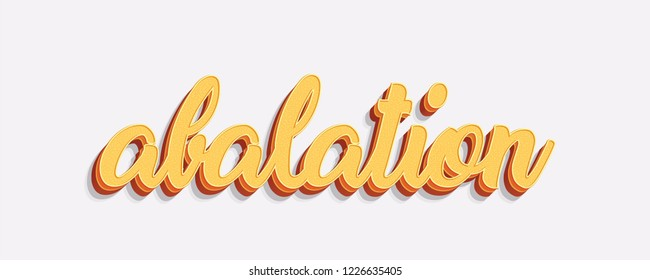 ablation word in orange on isolated white background