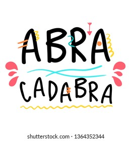 Abracadabra hand drawn lettering. Modern Calligraphy. Vector Illustration.