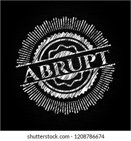 Abrupt with chalkboard texture