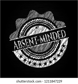 Absent-minded written on a chalkboard