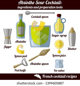 Absinthe Sour cocktail. Infographic set of isolated elements on white background. Ingredients and preporation tools. French Cocktail Collection. Elements of design for bar, restaurant or cafe.