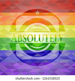 Absolutely on mosaic background with the colors of the LGBT flag