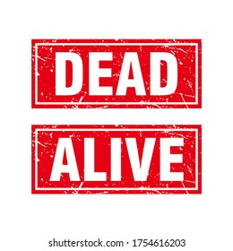Abstrac Red Grunge Dead and Alive Rubber Stamps Sign Vector, Circle Red Grunge Dead and Alive Seal, Mark, Label Design Template