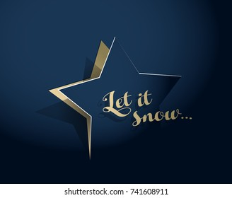 Abstract background with Christmas star and Let it snow text - gold version