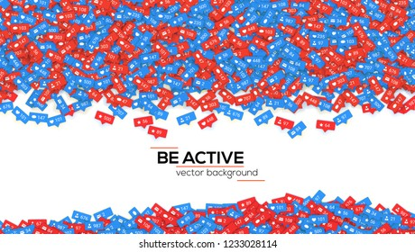 Abstract background filled with falling from above different icons of social media network activity. Motivational poster, be active. Notification of likes, comments, followers. Vector illustration.