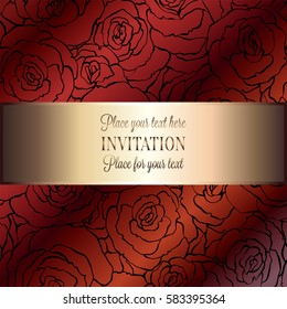 Abstract background with roses, luxury royal red and gold vintage frame, victorian banner, damask floral wallpaper ornaments, invitation card, baroque style booklet, fashion pattern, design template.