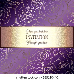 Abstract background with roses, luxury royal purple, violet and gold vintage frame, victorian banner, damask floral wallpaper ornaments, invitation card, baroque style booklet, fashion pattern