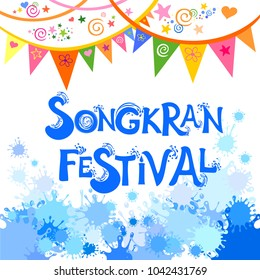 Abstract background Songkran Festival: The Water Splash Festival. Greeting card. Celebration white background with colorfull flags and place for your text. Vector Illustration