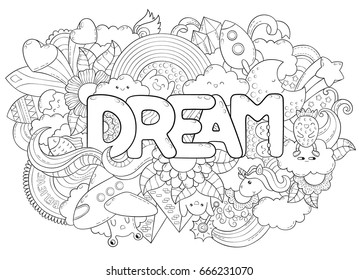 Abstract background with text dream. Texture for typography. Template for advertising, postcards, banner, web design, printing on clothes. Set of cartoon characters. Doodle hand lettering