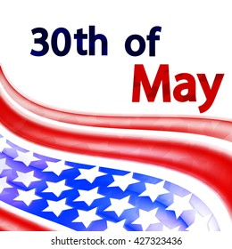 Abstract background with text, Memorial Day, the 30th of May, design for holidays, vector illustration