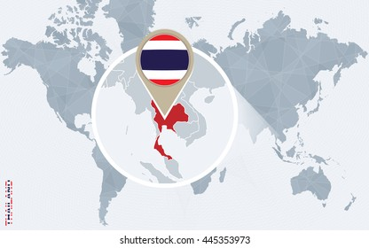 Abstract blue world map with magnified Thailand. Flag and map. Vector Illustration.