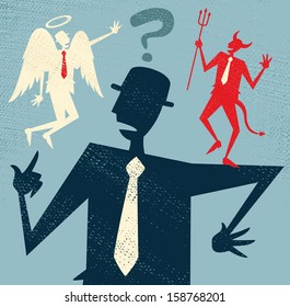 Abstract Businessman has a Moral Dilemma. Vector illustration of Retro styled Businessman caught up in a Catch-22 battle of wills with both a devil and an angel helping him to decide.