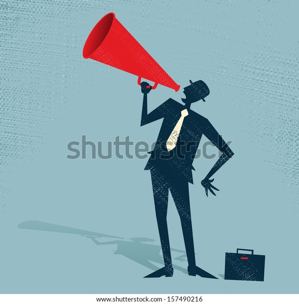 Abstract Businessman with Megaphone. Vector illustration of Retro styled Businessman shouting at the top of his voice through a loudspeaker megaphone.