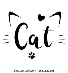 Abstract cat phrases, black and white vector graphics, phrase illustrations of cat ears and cat whiskers, design T-shirts and print lettering. Cat claw and heart shape