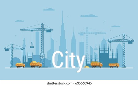 Abstract city under construction. Banner in flat style. Modern building process and delivery of building materials. Big building area.  Vector illustration with construction cranes and trucks.