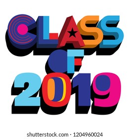 An abstract colorful vector typography illustration of Class of 2019 on an isolated  white background