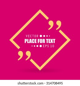 Abstract concept vector empty speech square quote text bubble with commas. For web and mobile app isolated on background, illustration template design, creative presentation, business infographic.