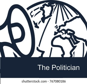 Abstract concept vector illustration on a policy theme on a white background. The icon of the Earth globe and loudspeaker symbolize the love of politicians of the whole world for talking and negotiati