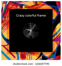 Abstract crazy colorful square frame design with copy space in the middle - vector format