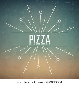 Abstract Creative concept vector design layout with text - pizza. For web and mobile icon isolated on background, art template, retro elements, logos, identity, labels, badge, ink, tag, old card.