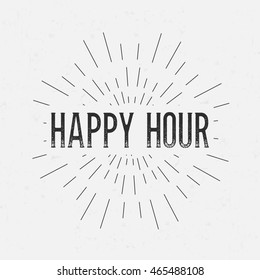 Abstract creative vector design layout with text - happy hour. Vintage concept background, art template, retro elements, logo, labels, layout, badge, old banner, card. Hand made typography word.
