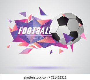 Abstract crystal 3d faceted geometric origami banner with soccer ball, football vector background
