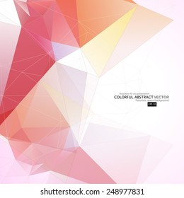Abstract geometric background with polygons. Molecule and communication background. Vector illustration.