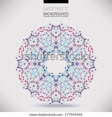 Abstract geometric lattice, the scope of molecules, the molecules in the circle. Round composition of the molecular lattice.Color picture composition for your design.