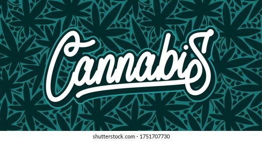 Abstract Hand Written Word Cannabis Vector Illustration