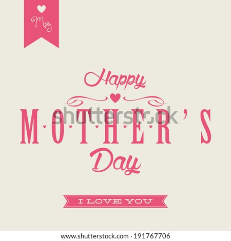 Abstract Happy Mothers Day Background With Special Objects