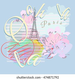 Abstract illustration  Paris, striped watercolor background with Eiffel Tower, text  Ooh la la, fashion  color vector design print , poster card  textiles, Red heart