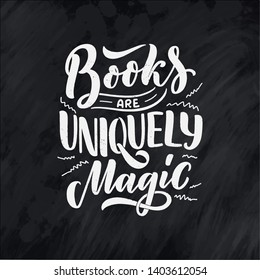 Abstract lettering about books and reading for poster design. Handwritten letters. Typography funny quote. Vector illustration